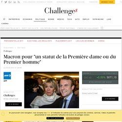 """Macron pour """"un statut de la Première dame ou du Premier homme"""" - Challenges.fr"""