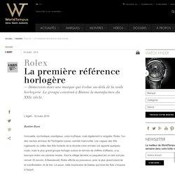Rolex - La première référence horlogère