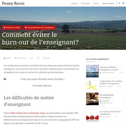 Comment éviter le burn-out de l'enseignant?