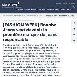 [FASHION WEEK] Bonobo Jeans veut devenir la première marque de jeans responsable