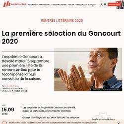 La première sélection du Goncourt 2020