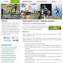 Première semaine du Guide rapide 30 jours pour courir