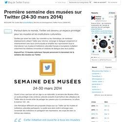 Lancement de la première semaine des musées sur Twitter (24-30 mars 2014)