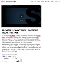 Premiere: Senking's New LP Gets the Visual Treatment
