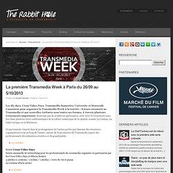 La première Transmedia Week à Paris du 26/09 au 5/10/2013