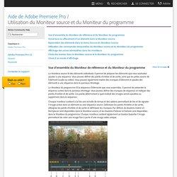 Utilisation du Moniteur source et du Moniteur du programme