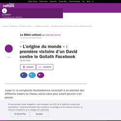 «L'origine du monde» : première victoire d'un David contre le Goliath Facebook