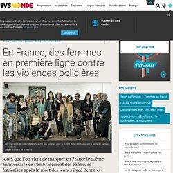 En France, des femmes en première ligne contre les violences policières