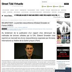 BIG BROTHER : La première visioconférence d'Edward Snowden en France (VIDÉO)