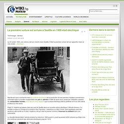 La première voiture est arrivée à Seattle en 1900 était électrique