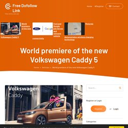 World premiere of the new Volkswagen Caddy 5