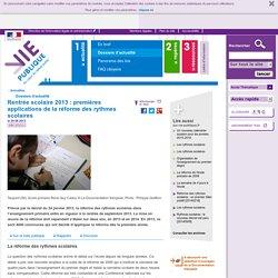 - Rentrée scolaire 2013: premières applications de la réforme des rythmes scolaires - Dossier d'actualité - Vie
