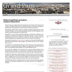 Métro Grand Paris: premières esquisses financières