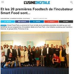 L USINE DIGITALE 12/06/16 Et les 20 premières Foodtech de l'incubateur Smart Food sont...