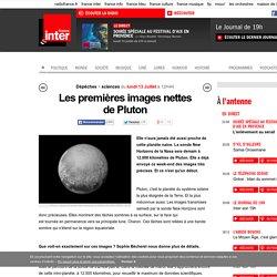 Les premières images nettes de Pluton