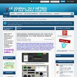 Le Journal du 11m - Premières impressions du nouveau HamSphere 4.0. par Franck