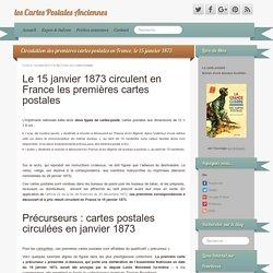 Premières cartes postales en France, le 15 janvier 1873