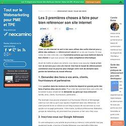Les 3 premières choses à faire pour bien référencer son site internet par Neocamino Neocamino