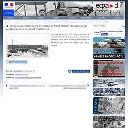 Les premières lignes près du saillant de Saint-Mihiel et la garnison de Verdun en janvier et début février 1916.