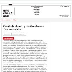 Rev Med Suisse 2013;9:532-533 Viande de cheval : premières leçons d'un «scandale»