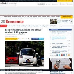 Les premiers taxis sans chauffeur roulent à Singapour