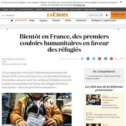 Bientôt en France, des premiers couloirs humanitaires en faveur des réfugiés - La Croix