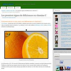 Les premiers signes de déficiences en vitamine C