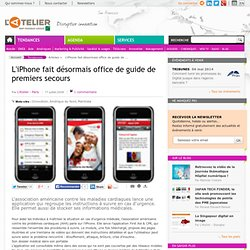 L'iPhone = guide de premiers secours & DPM ?