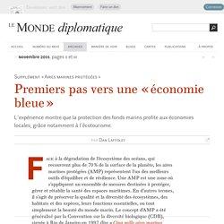 Premiers pas vers une « économie bleue », par Dan Laffoley (Le Monde diplomatique, novembre 2015)