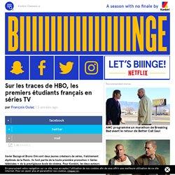 Sur les traces de HBO, les premiers étudiants français en séries TV