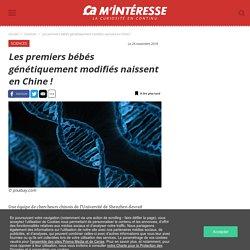 Les premiers bébés génétiquement modifiés naissent en Chine !
