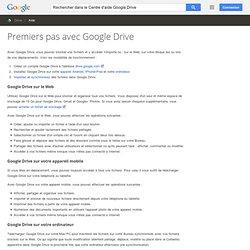 Premiers pas avec GoogleDrive - Centre d'aide Drive