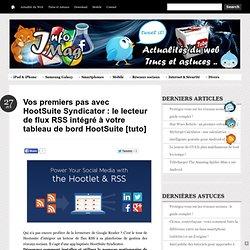 le lecteur de flux RSS intégré à votre tableau de bord HootSuite