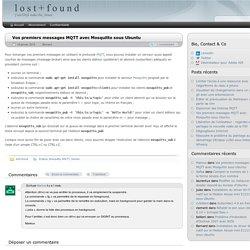 Vos premiers messages MQTT avec Mosquitto sous Ubuntu - l o s t + f o u n d