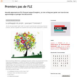 Premiers pas de FLE: La pédagogie de projet : pourquoi ? Comment ?