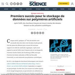 Premiers succès pour le stockage de données sur polymères artificiels
