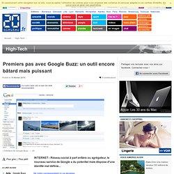 Premiers pas avec Google Buzz: un outil encore bâtard mais puiss