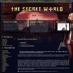Premiers pas en End-Game - The Secret World - TSW JeuxOnline