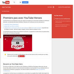 Premiers pas avec YouTube Heroes - Aide YouTube