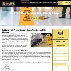 Premises Liability Lawyers Newport Beach - We Get the Best Results