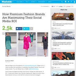 How Premium Fashion Brands Are Maximizing Their Social Media ROI
