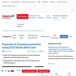 Pay insurance premium online using ICICI Bank - Exide Life Insurance