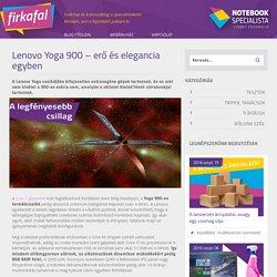 Prémium kategóriás Lenovo Yoga 900-as