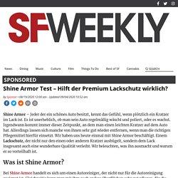 Shine Armor Test – Hilft der Premium Lackschutz wirklich? - SF Weekly