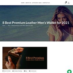 8 Best Premium Leather Men's Wallet for 2021 - Cabana Obonu Outdoors LLC