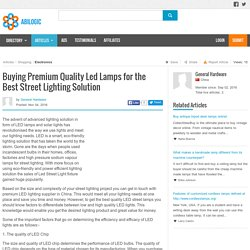 Buying Premium Quality Led Lamps for the Best Street Lighting Solution