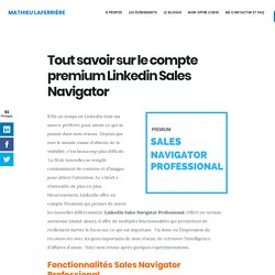 Tout savoir sur le compte premium Linkedin Sales Navigator