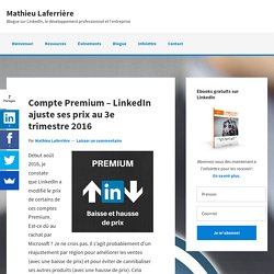 Compte Premium - LinkedIn ajuste ses prix au 3e trimestre 2016