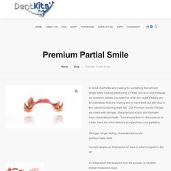 Premium Partial Smile - DentKits