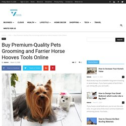 Buy Premium-Quality Pets Grooming and Farrier Horse Hooves Tools Online